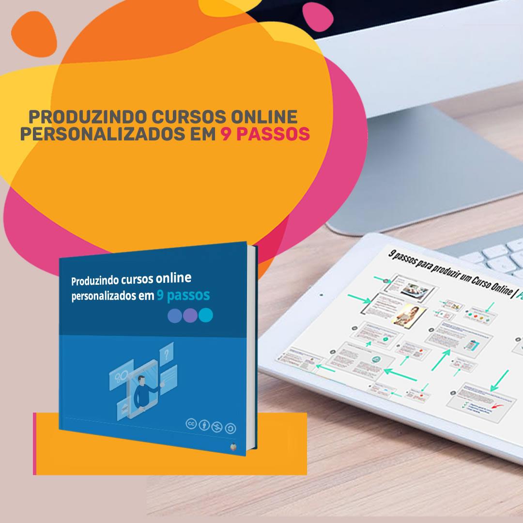 Produzindo Cursos Online personalizados em 9 passos
